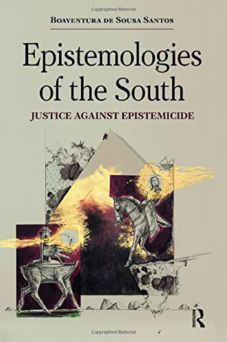 9781612055459: Epistemologies of the South: Justice Against Epistemicide