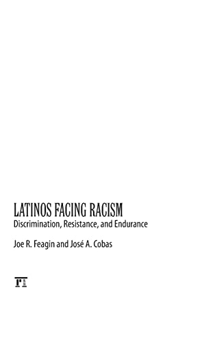 9781612055534: Latinos Facing Racism: Discrimination, Resistance, and Endurance (New Critical Viewpoints on Society)