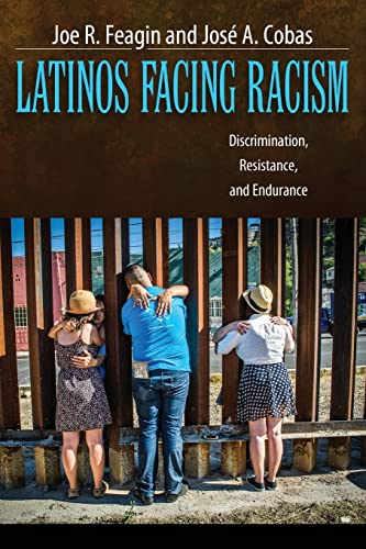 9781612055541: Latinos Facing Racism: Discrimination, Resistance, and Endurance (New Critical Viewpoints on Society)