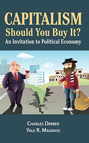 9781612055695: Capitalism: Should You Buy It?: An Invitation to Political Economy