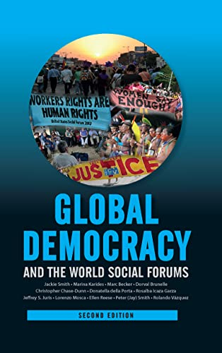 Global Democracy and the World Social Forums (International Studies Intensives): Smith, Jackie; ...