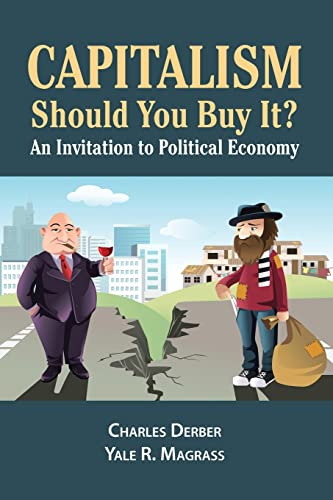 9781612056890: Capitalism: Should You Buy It?: An Invitation to Political Economy
