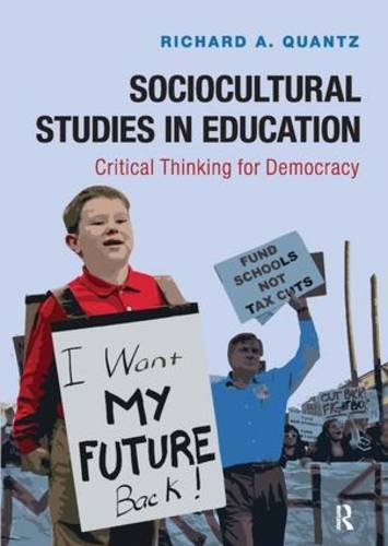 9781612056937: Sociocultural Studies in Education: Critical Thinking for Democracy