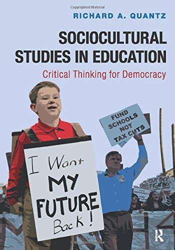 9781612056944: Sociocultural Studies in Education: Critical Thinking for Democracy
