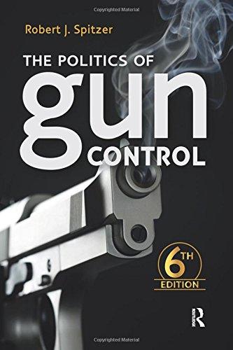 9781612057217: The Politics of Gun Control: Sixth Edition