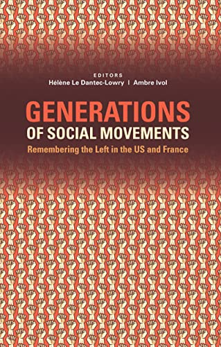 9781612057293: Generations of Social Movements: The Left and Historical Memory in the USA and France