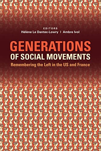 9781612057309: Generations of Social Movements: The Left and Historical Memory in the USA and France
