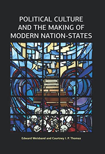 9781612057835: Political Culture and the Making of Modern Nation-States