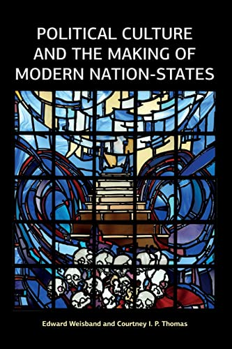9781612057842: Political Culture and the Making of Modern Nation-States