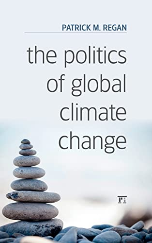 9781612057880: The Politics of Global Climate Change