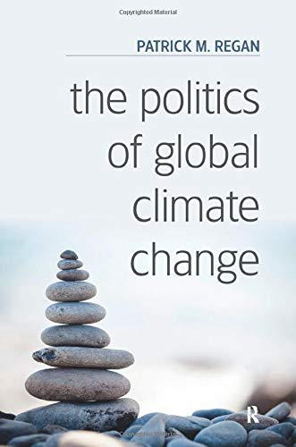 9781612057897: The Politics of Global Climate Change