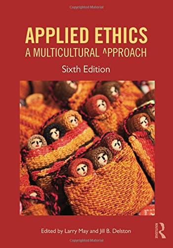 9781612058399: Applied Ethics: A Multicultural Approach