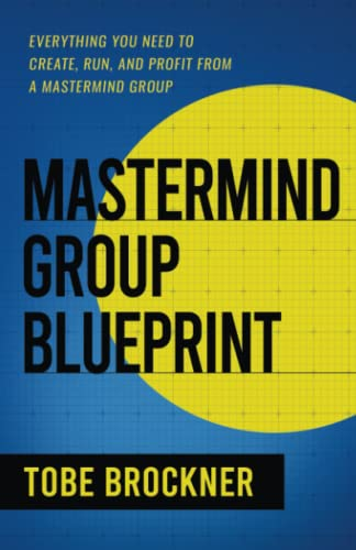 9781612060712: Mastermind Group Blueprint
