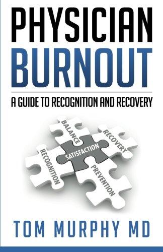 9781612061030: Physician Burnout