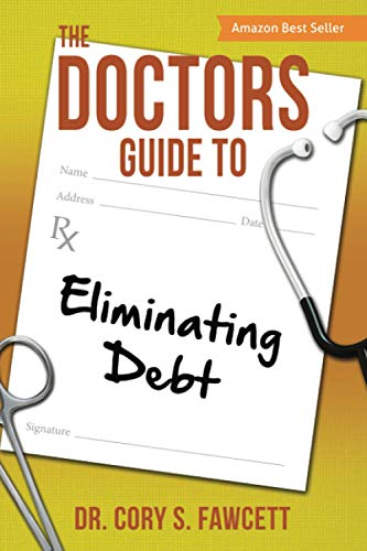 9781612061245: The Doctors Guide to Eliminating Debt