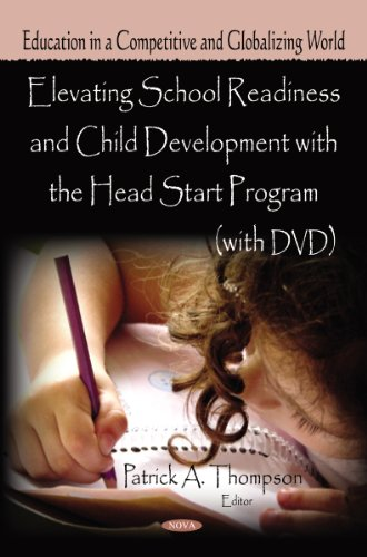 Elevating School Readiness Child Development with the Head Start Program (Mixed media product)