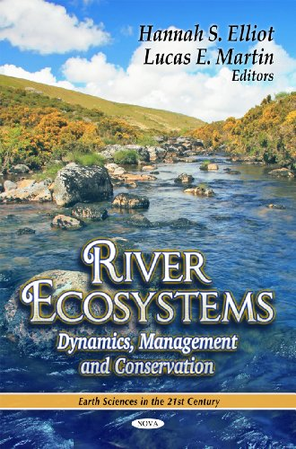 9781612091457: River Ecosystems: Dynamics, Management and Conservation (Earth Sciences in the 21st Century)