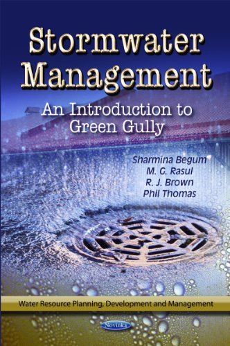 Stormwater Management: An Introduction to Green Gully: Editor-Sharmina Begum; Editor-M.