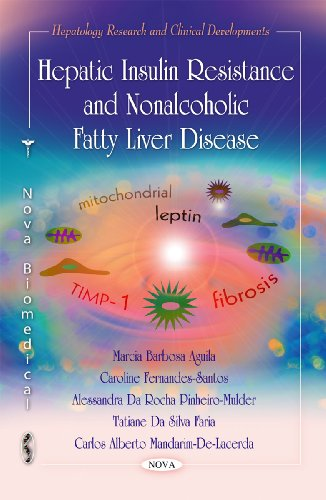 Hepatic Insulin Resistance and Nonalcoholic Fatty Liver: Aguila, Marcia Barbosa