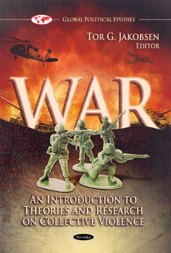9781612095929: War: An Introduction to Theories and Research on Collective Violence (Global Political Issues)