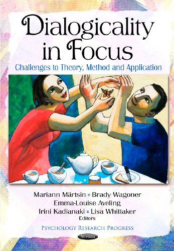 9781612095936: Dialogicality in Focus:: Challenges to Theory, Method and Application (Psychology Research Progress)
