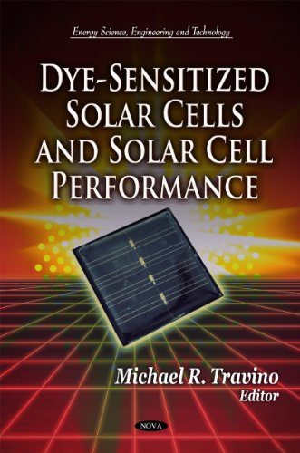 9781612096339: Dye-Sensitized Solar Cells and Solar Cell Performance (Energy Science, Engineering and Technology)