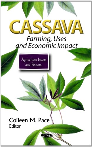 9781612096551: Cassava: Farming, Uses, and Economic Impact (Agriculture Issues and Policies)