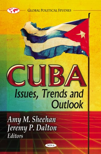 Cuba: Issues Trends & Outlook (Global Poltical Studies) (Global Political Studies) (Hardcover)