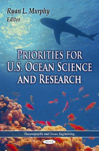 Priorities for U.S. Ocean Science & Research (Oceanography and Ocean Engineering)