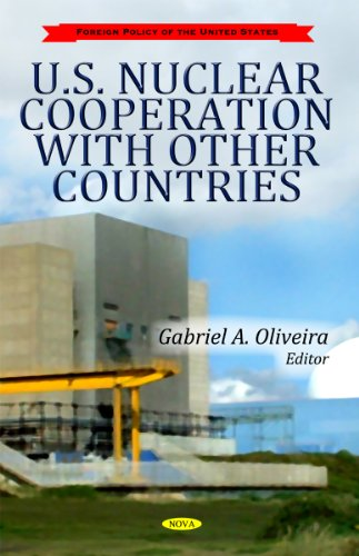 9781612099101: U.S. Nuclear Cooperation with Other Countries (Foreign Policy of the United States)