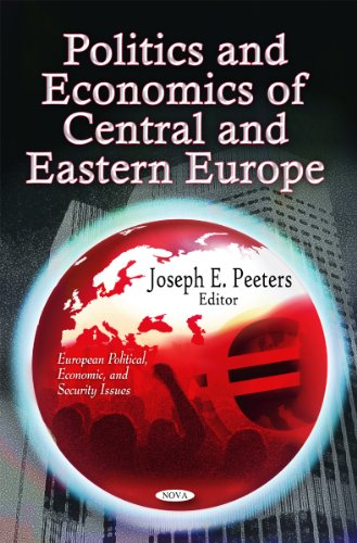 9781612099538: Politics & Economics of Central & Eastern Europe (European Political, Economic, and Security Issues)