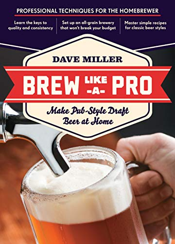 9781612120508: Brew Like a Pro: Make Pub-Style Draft Beer at Home