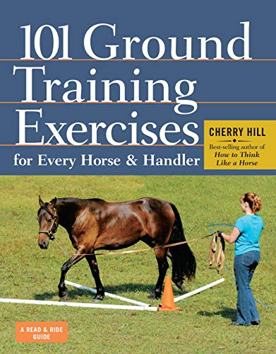 9781612120522: 101 Ground Training Execises for Every Horse & Handler (Read & Ride)