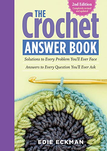 Crochet Answer Book, The: Edie Eckman
