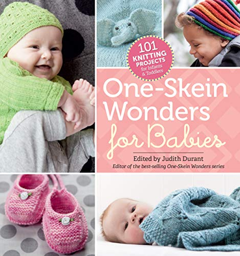 9781612124803: One-Skein Wonders® for Babies: 101 Knitting Projects for Infants & Toddlers