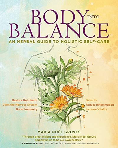 9781612125350: Body into Balance: An Herbal Guide to Holistic Self-Care