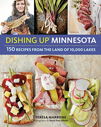9781612125848: Dishing Up® Minnesota: 150 Recipes from the Land of 10,000 Lakes