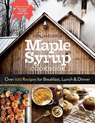 Maple Syrup Cookbook: Ken Haedrich (author),