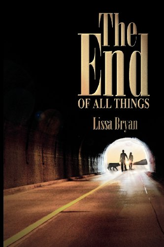 The End of All Things: Lissa Bryan