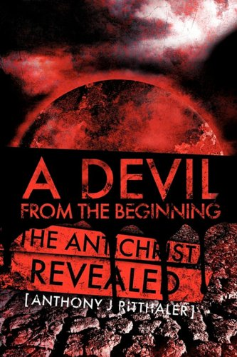 9781612150130: A DEVIL FROM THE BEGINNING