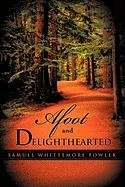 9781612153483: Afoot and Delighthearted