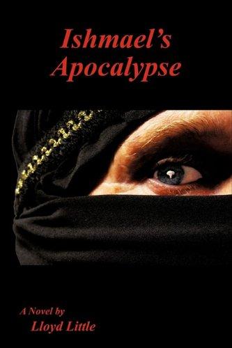 9781612154138: Ishmael's Apocalypse