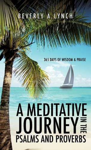 9781612154633: A Meditative Journey In The Psalms And Proverbs