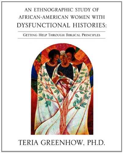 9781612155210: An Ethnographic Study of African-American Women with Dysfunctional Histories