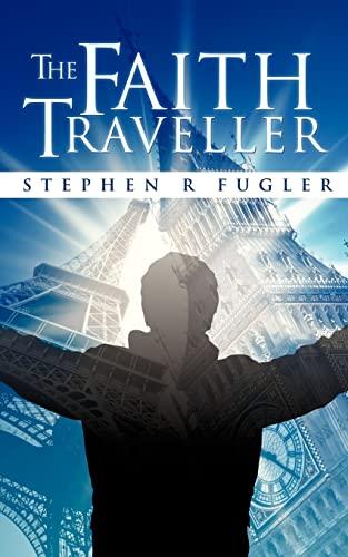 9781612155852: The Faith Traveller