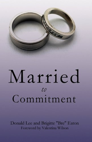 9781612157795: Married to Commitment