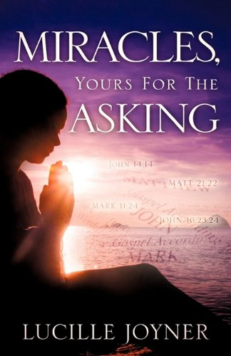 9781612157887: Miracles, Yours For The Asking