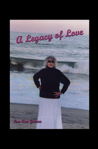 A Legacy of Love: Lou Ann Garner