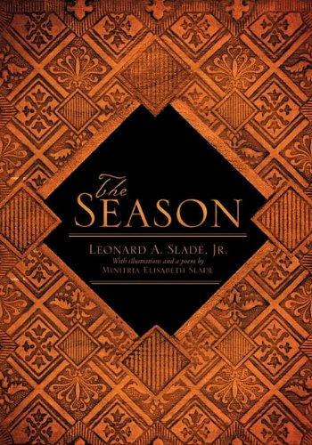 The Season: Jr. Leonard A. Slade