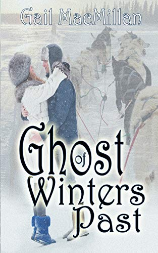 Ghost of Winters Past (1612173152) by Gail MacMillan